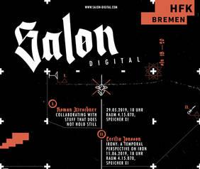 """Das Plakat zur Vortragsreihe """"Salon Digital"""" an der HfK Bremen. Quelle: HfK Bremen"""